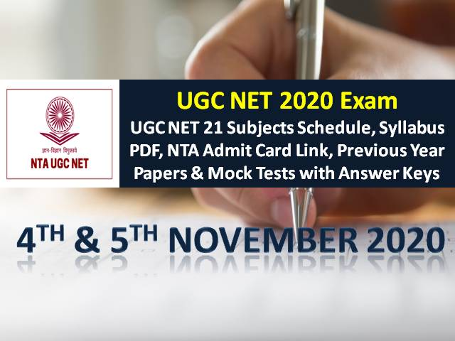 UGC NET 2020 Exam Schedule for 4th/5th November (21 Subjects): Check NTA UGC NET Admit Card Link, Syllabus PDF, Previous Year Papers & Mock Tests with Answer Keys