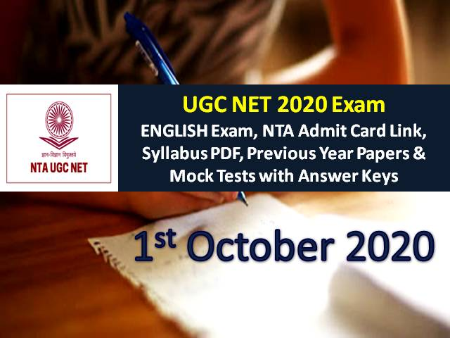 UGC NET 2020 Exam 1st October Date Sheet: Check English Subject Exam Schedule, NTA UGC NET Admit Card Link, Syllabus PDF, Previous Year Papers & Mock Tests with Answer Keys