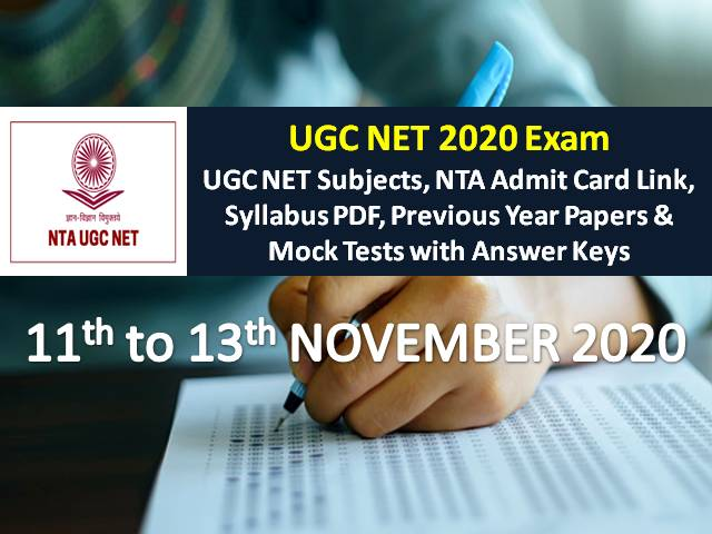 UGC NET 2020 11th/12th/13th Nov Exam Schedule (Sociology/Computer/ Education/Geography/Hindi): Check NTA Admit Card Link, Syllabus PDF, Previous Year Papers, Mock Tests with Answer Keys