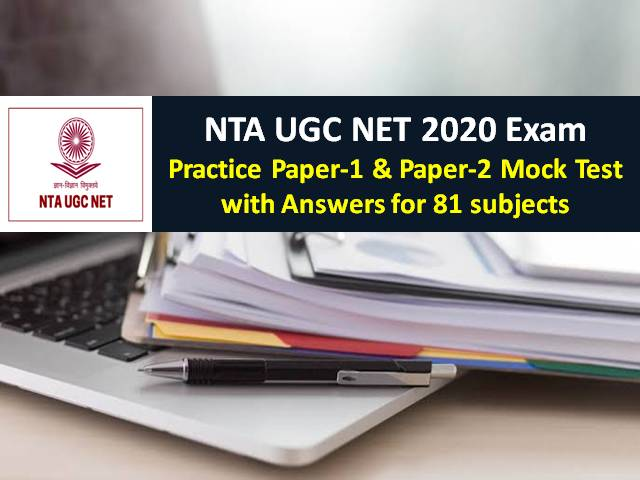 NTA UGC NET 2020 Exam Begins from 24th September 2020: Practice Paper-1 & Paper-2 Mock Test with Answers for 81 subjects