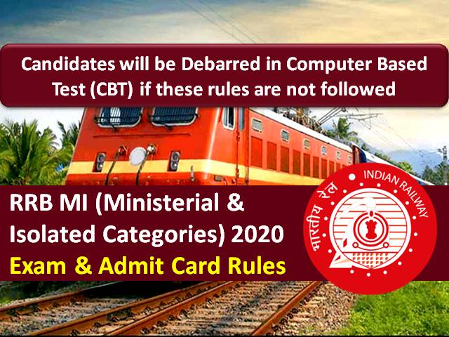 RRB MI 2020 Exam & Admit Card Rules (CBT from 15th-18th Dec): Candidates will not be permitted to appear in RRB Ministerial & Isolated Categories CBT if these rules are not followed