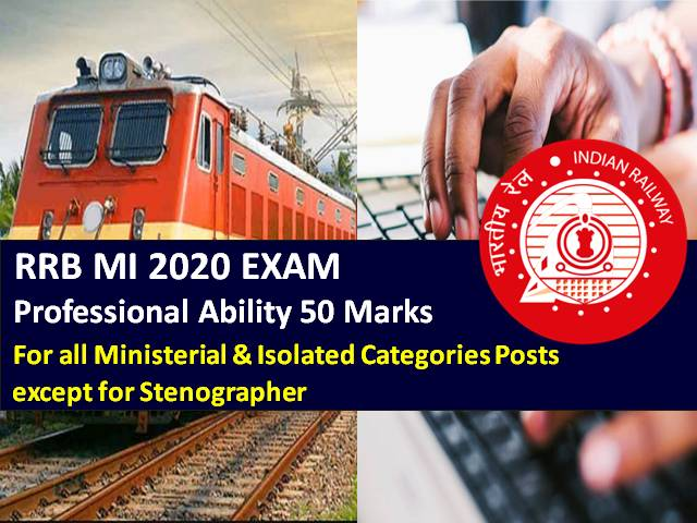RRB MI 2020 CBT Exam (15th-18th Dec) Important Professional Ability Topics (50 Marks): Check Syllabus for all Ministerial & Isolated Categories Posts except for Stenographer