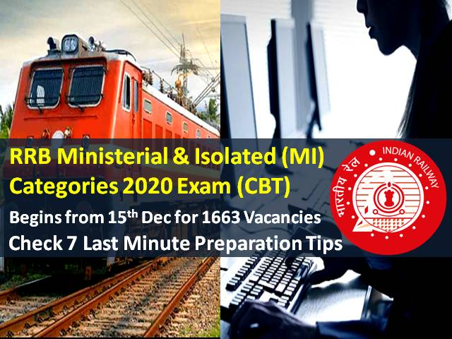 RRB MI 2020 Recruitment Exam for 1663 Vacancies Begins Today (15th to 18th Dec): Check 7 Last Minute Tips to crack RRB Ministerial & Isolated Categories CBT