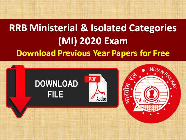 RRB (MI) Ministerial and Isolated Categories 2020: Download Previous Year Papers (PDF) of RRB MI Exam for free