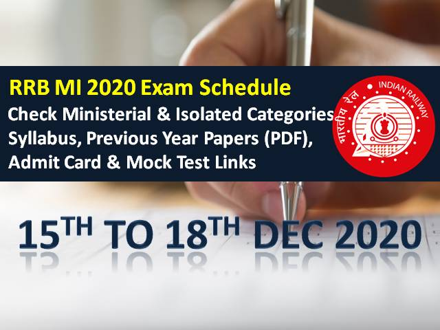RRB MI 2020 Exam Schedule for CBT (15th to 18th Dec): Check Ministerial & Isolated Categories Exam Dates, Syllabus, Previous Year Papers (PDF Download), Admit Card & Mock Test Link