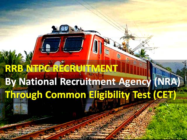 RRB NTPC Exam (CBT-1) to be replaced by Common Eligibility Test: Check National Recruitment Agency (NRA) CET Eligibility, Exam Pattern, Number of Attempts, etc for Railways Exam