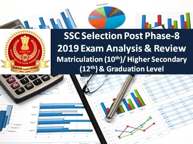 SSC Phase-8 2020 Selection Post Exam Analysis & Review (10th, 9th & 6th November): Check Difficulty Level & Good Attempts for 10th, 12th & Graduation Level SSC Exam