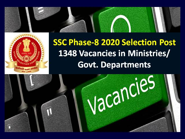 SSC Phase-8 Selection Post 2020 Recruitment: Check Details of 1348 Vacancies in Government Ministries & Departments