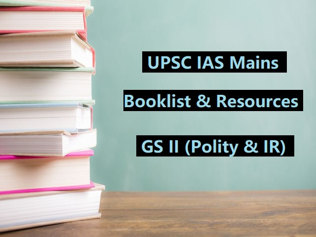 UPSC IAS Mains 2020: GS II Book List & Important Resources for Preparation