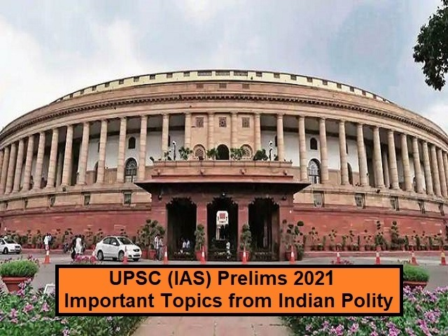 UPSC (IAS) Prelims 2020: Check Important Topics from Indian Polity