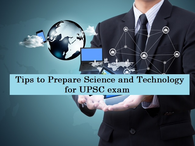 UPSC (IAS) Prelims 2021: Tips to Study Science & Technology Syllabus Effectively