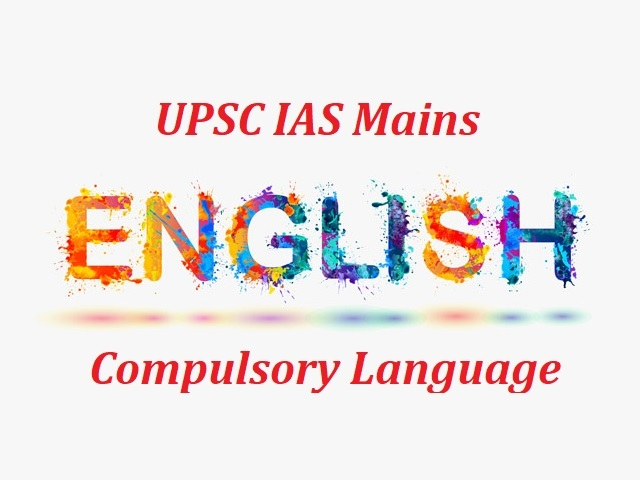UPSC IAS Mains 2020: How to Prepare for English (Compulsory) Language Paper?