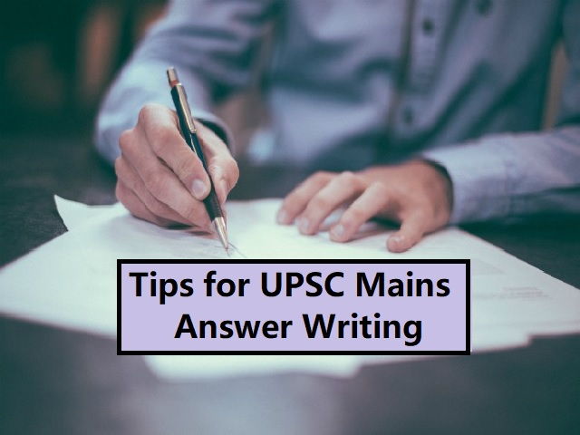 Tips for Writing Better Answers in UPSC IAS Mains 2020