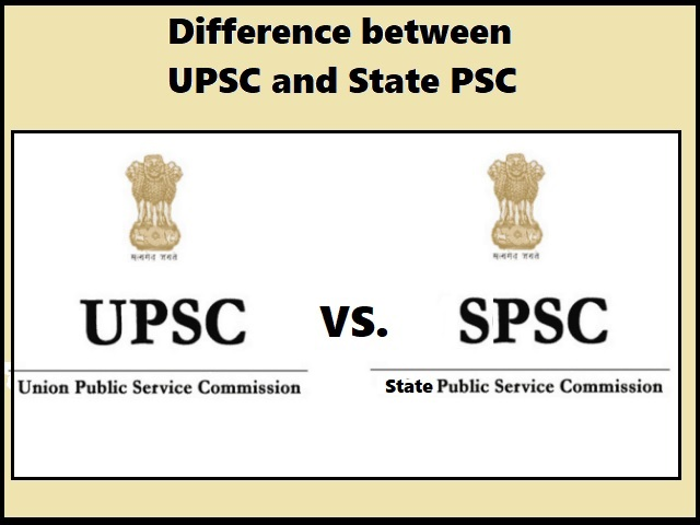 Difference Between UPSC and State PSC