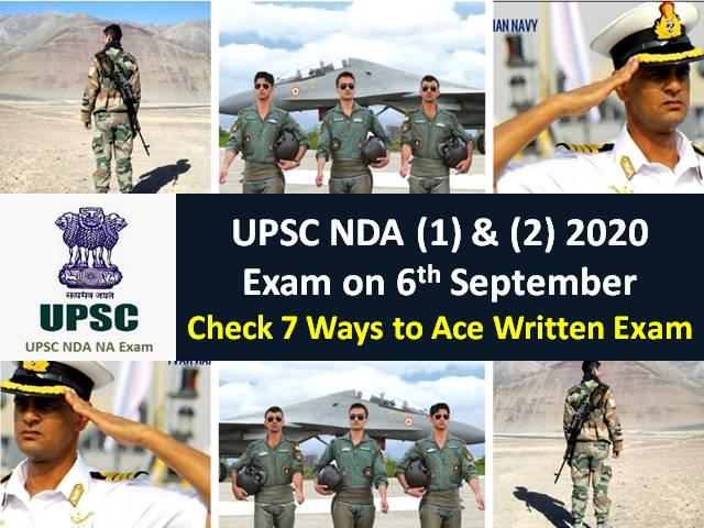 UPSC NDA (1) & (2) 2020 Combined Exam on 6th September (Sunday): Check 7 Ways to Ace the Written NDA Exam 2020