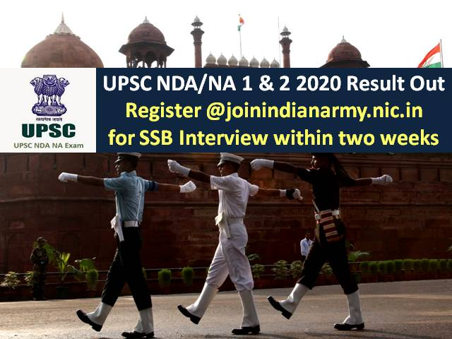 UPSC NDA (1) & (2) 2020 SSB Interview Dates Selection Process: Register @joinindianarmy.nic.in for SSB Interview within 2 weeks of UPSC NDA 2020 Result Declaration