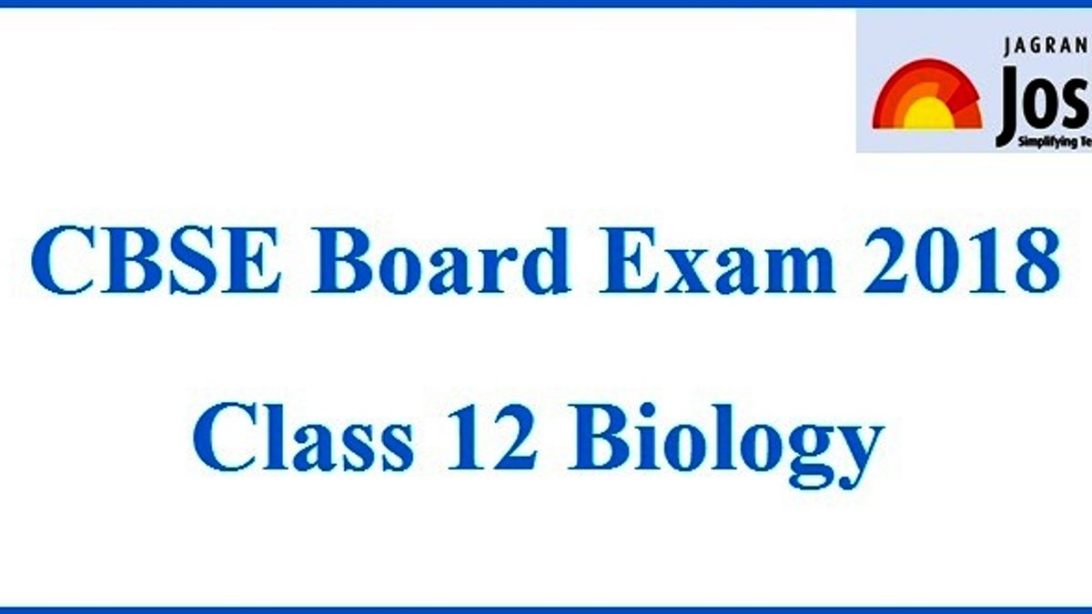 CBSE Board Exam 2018: Class 12 Biology paper analysis