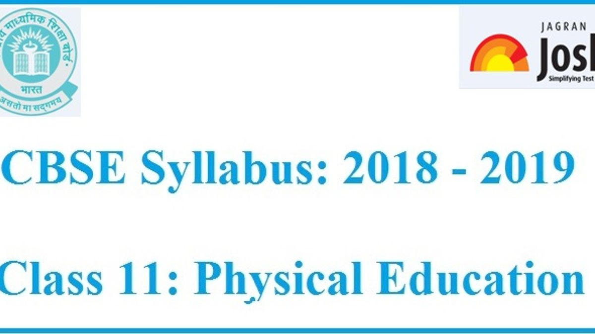 CBSE Syllabus for Class 11 Physical Education: Academic Session 2018 - 2019