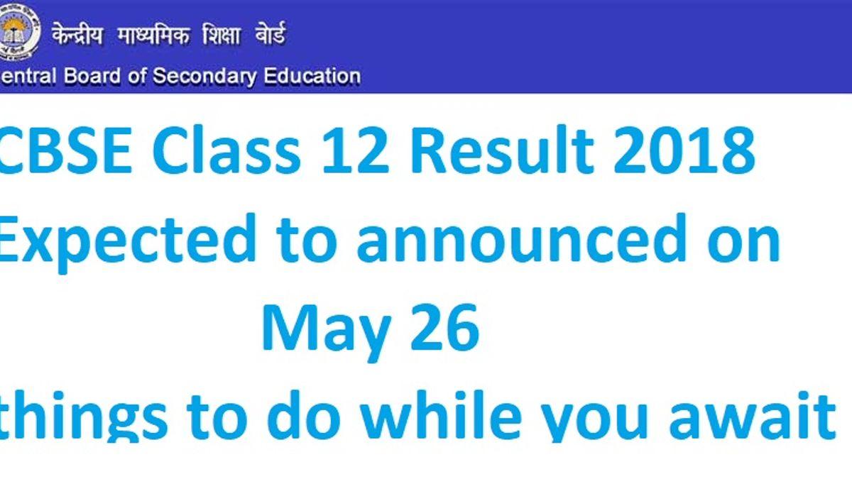 CBSE Class 12 result 2018