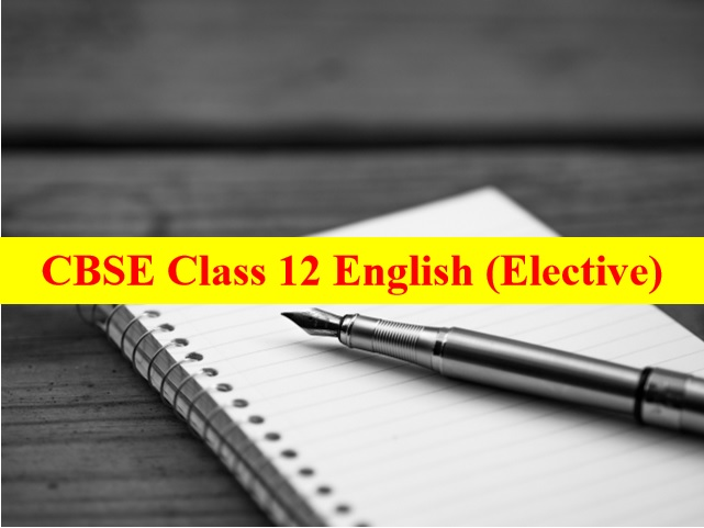 CBSE Class 12 English (Elective) Sample Paper 2021 Released: Download With Answers & Marking Scheme