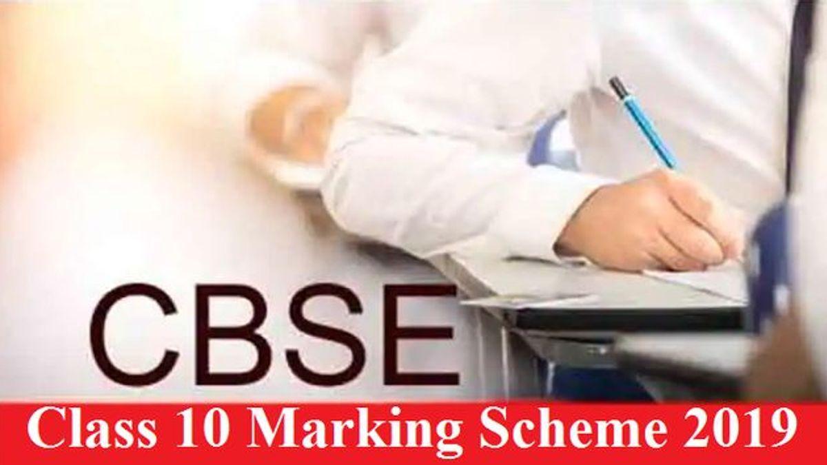 CBSE Class 10 Marking Scheme 2019