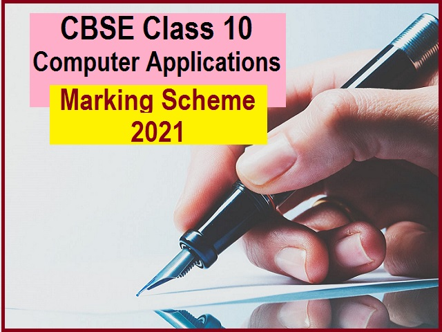 CBSE Class 10 Computer Applications Marking Scheme for Sample Paper 2021