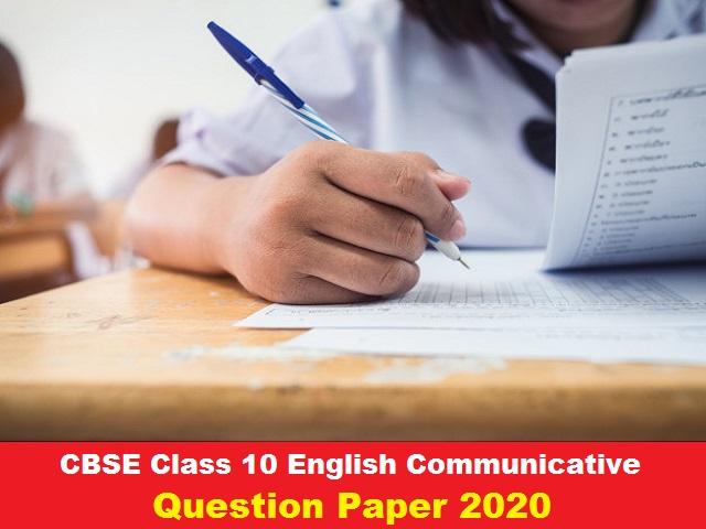 CBSE Class 10 English Communicative Question Paper 2020