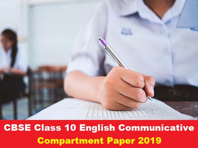 CBSE Class 10 English Communicative Compartment Question Paper 2019