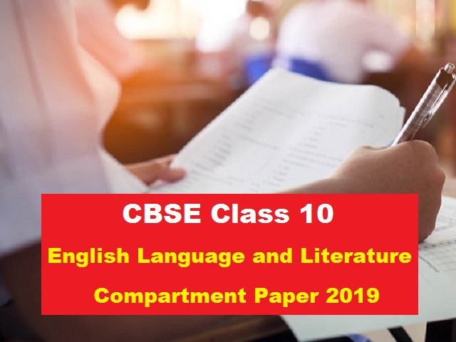 CBSE Class 10 English Language and Literature Compartment Paper 2019