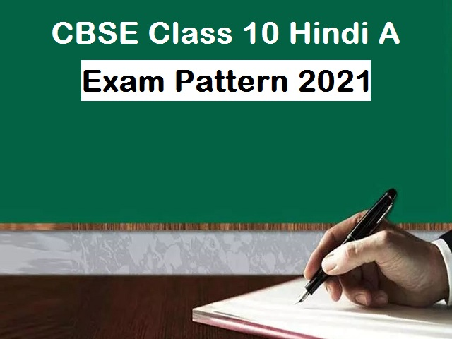 CBSE Class 10 Hindi Course A Exam Pattern 2021