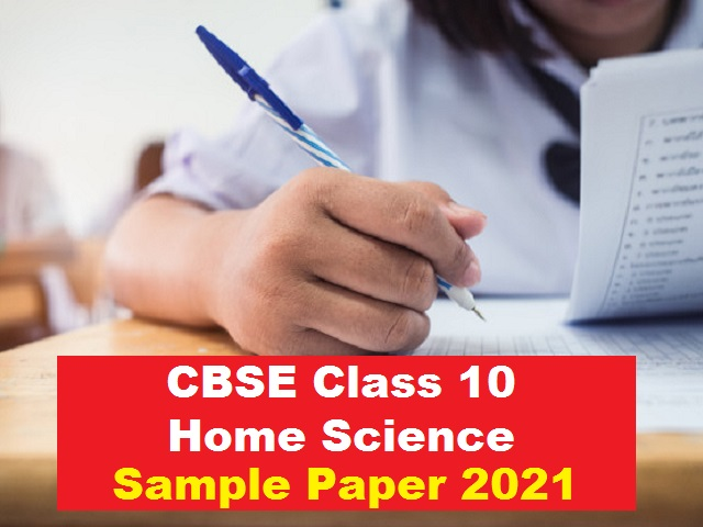 CBSE Class 10 Home Science Sample Paper 2021