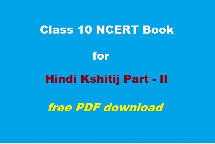 NCERT Book for Class 10 Hindi Kshitij Part - II