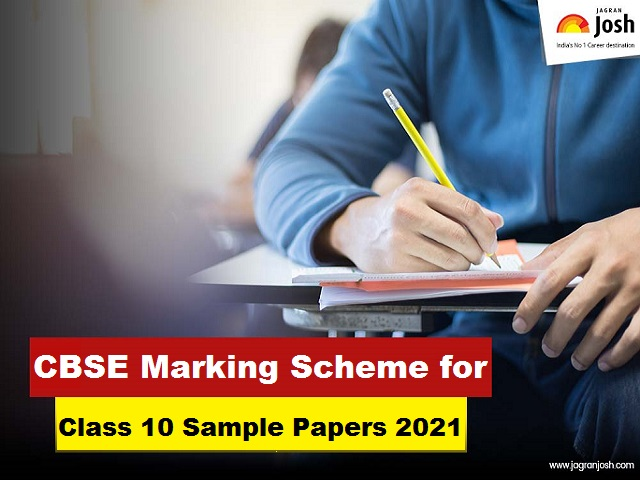 CBSE Marking Scheme for Class 10 Sample Papers 2021