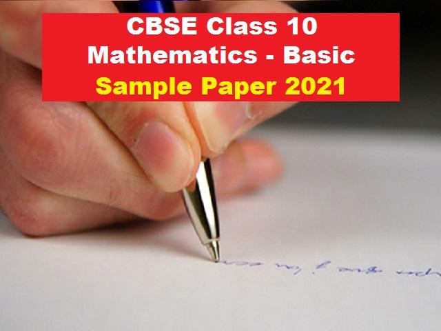 CBSE Class 10 Basic Maths Sample Paper for Board Exam 2021