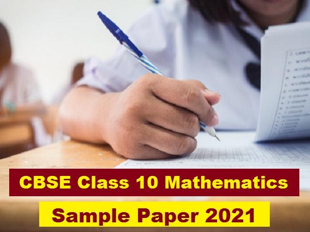 CBSE Class 10 Maths Sample Paper 2021