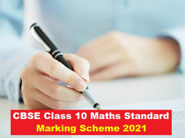 CBSE Class 10 Maths Standard Marking Scheme for Sample Paper 2021