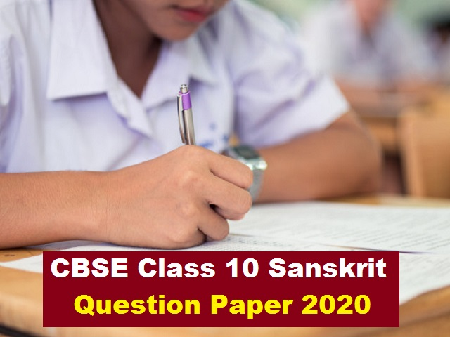 CBSE Class 10 Sanskrit Question Paper 2020