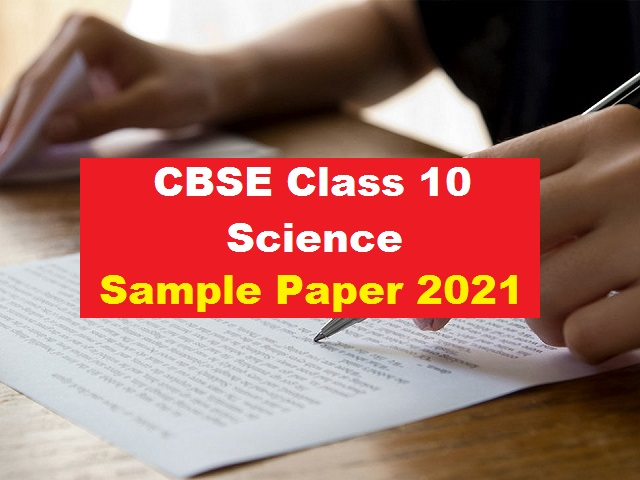 CBSE Class 10 Science Sample Paper for Board Exam 2021