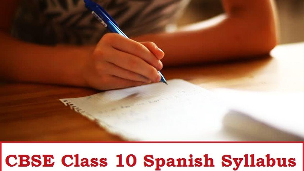 CBSE Class 10 Spanish Syllabus 2020-2021