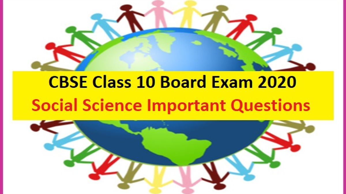 CBSE Class 10 Social Science Important Questions and Answers