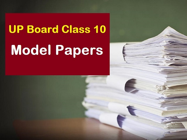 UP Board Class 10 Model Papers 2020-21: Download model question papers for high school exam