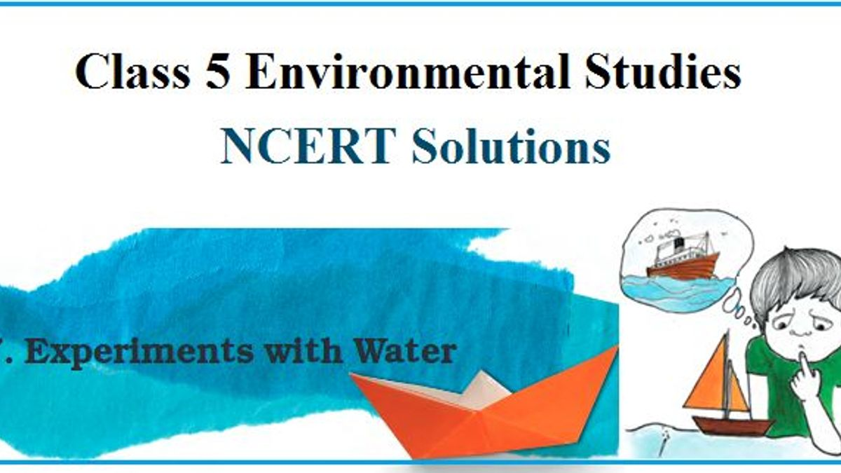 NCERT Solutions for Class 5 EVS Chapter 7
