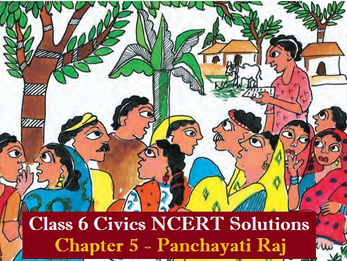 NCERT Solutions for Class 6 Social Science Civics Chapter 5