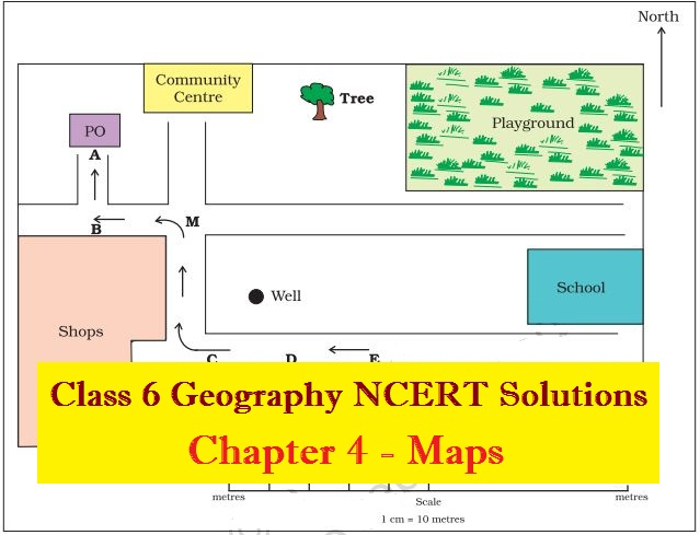 NCERT Solutions for Class 6 Social Science Geography Chapter 4 - Maps