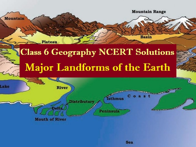 NCERT Solutions for Class 6 Social Science Geography Chapter 6
