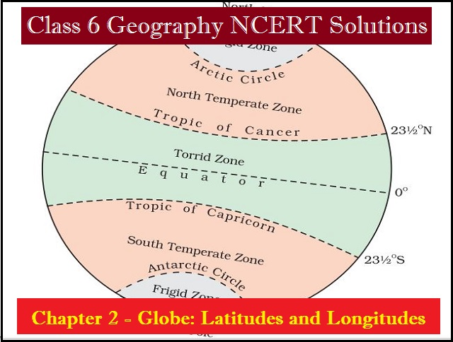 NCERT Solutions for Class 6 Social Science Geography Chapter 2