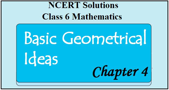 NCERT Solutions for Class 6 Maths Chapter 4 - Basic Geometrical Ideas