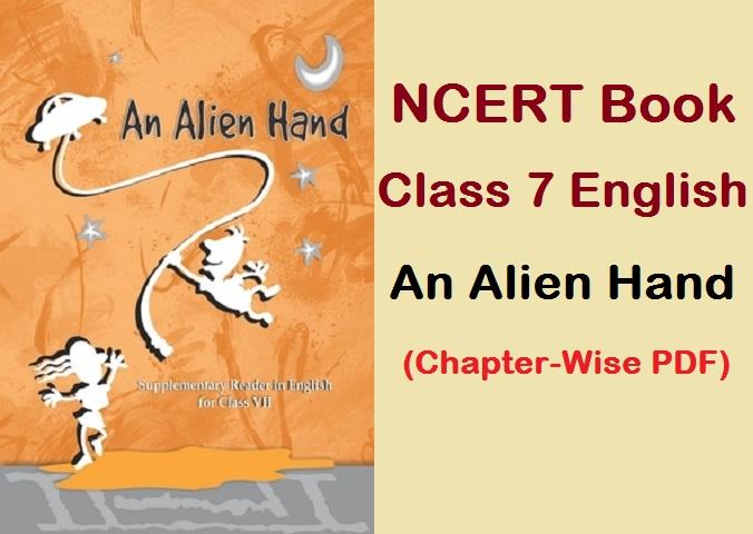 NCERT Class 7 nglish Book An Alien Hand