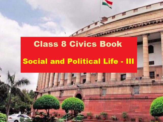 NCERT Book for Class 8 Civics (Social and Political Life-III)