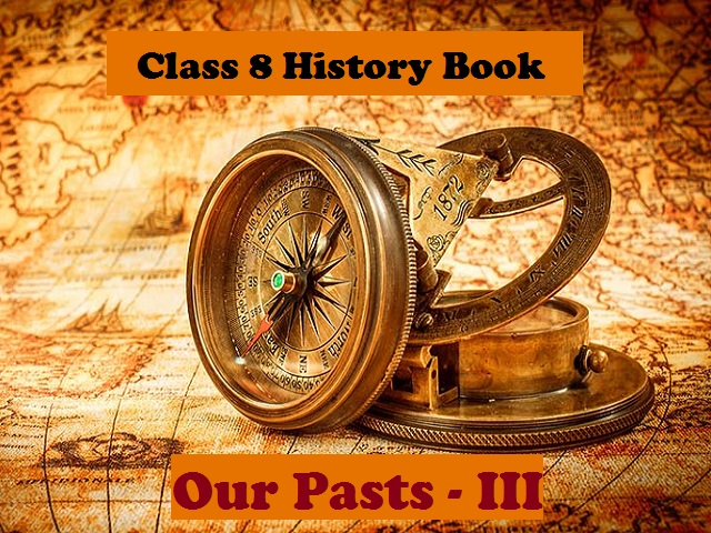 NCERT Book for Class 8 History